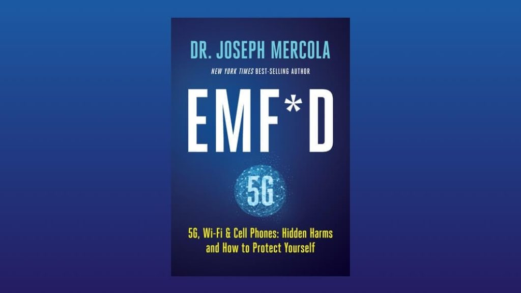 EMF*D - 5G, Wi-Fi & Cell Phones by Dr Joseph Mercola